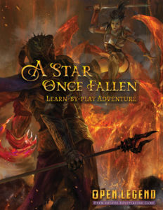 A Star Once Fallen - Open Legend RPG Learn-by-play Adventure Module